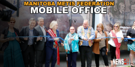 MANITOBA METIS FEDERATION LAUNCHES NEW MOBILE OUTREACH OFFICE