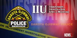 IIU investigating an incident involving Dakota Ojibway Police Service and RCMP