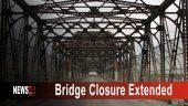 Bridge Closure Extended
