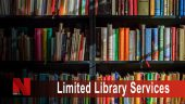 Limited Library Services