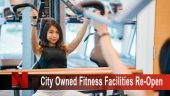 City owned fitness facilities set to reopen