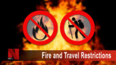 Fire and Travel Restrictions