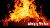 Winnipeg Fire Ban