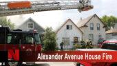 Alexander Avenue House Fire