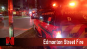 Edmonton Street Fire