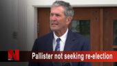 Pallister not seeking re-election