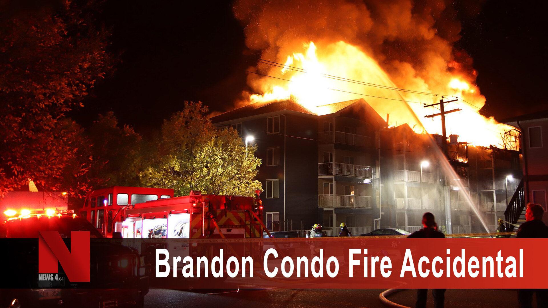 Brandon Condo Fire Accidental