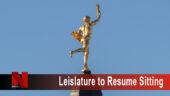 Legislature to resume sitting