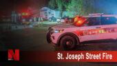 St.Joseph Street Fire